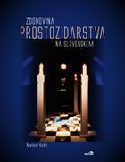 Zgodovina prostozidarstva na Sloven...